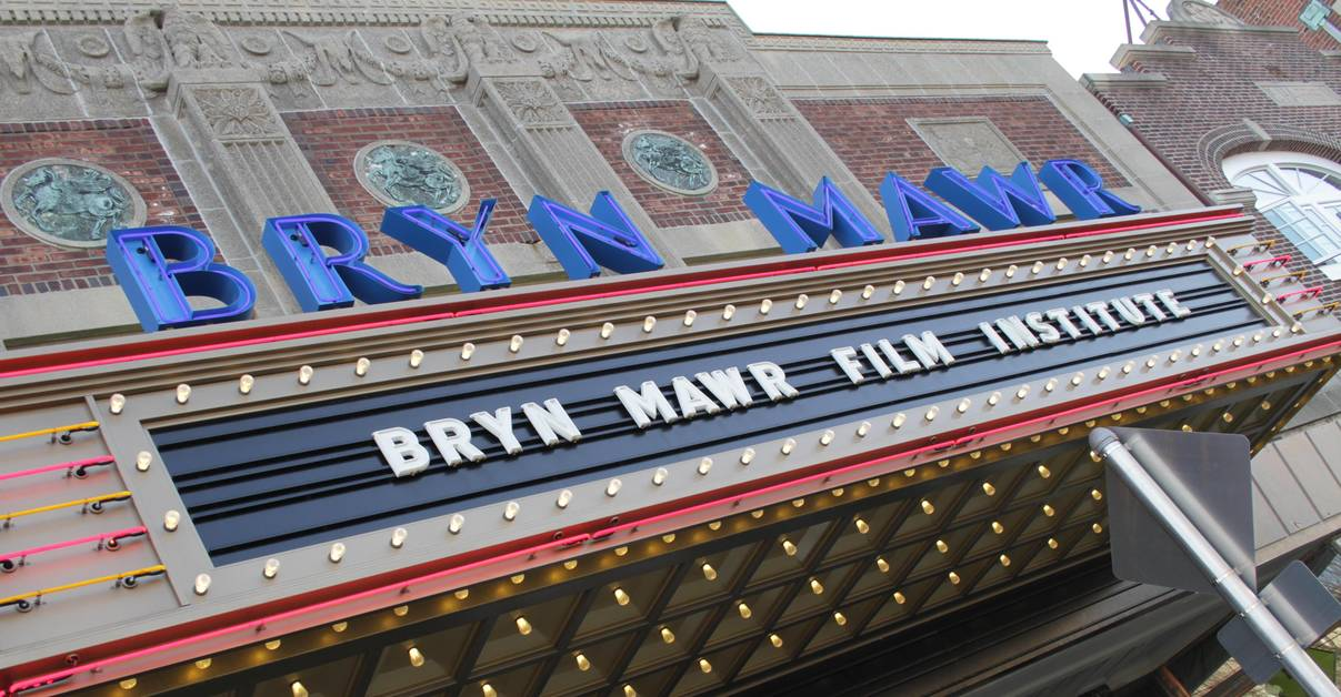 Bryn Mawr Film Institute: Philly Independent Film Festival