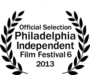 Philadelphia Independent Film Festival 2013 Laurel